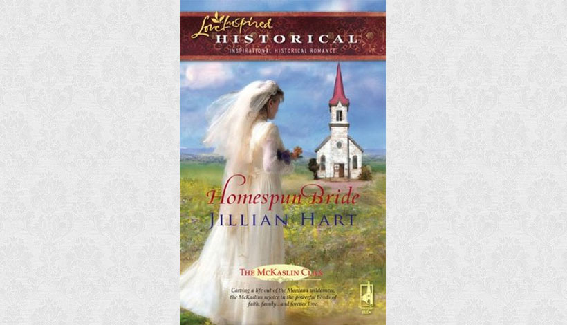 Homespun Bride by Jillian Hart (2008)