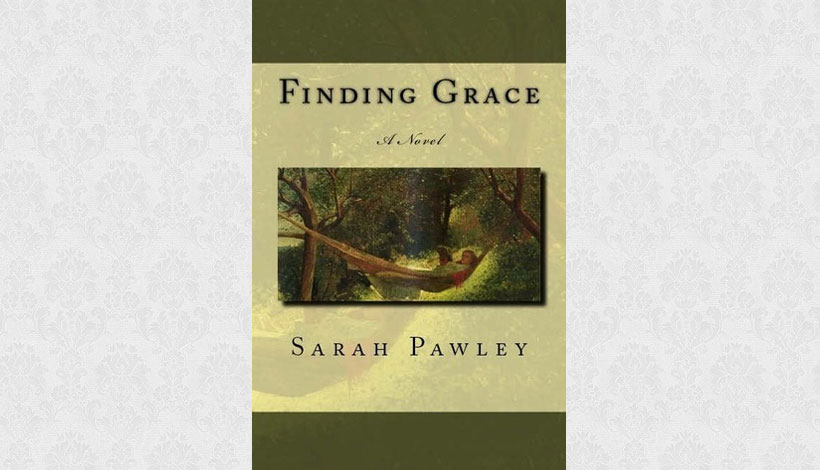 Finding Grace by Sarah Pawley (2008)