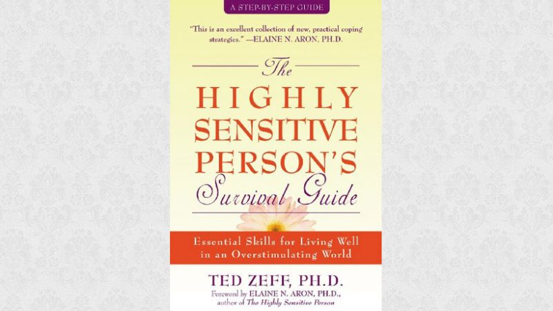 The HSPs Survival Guide