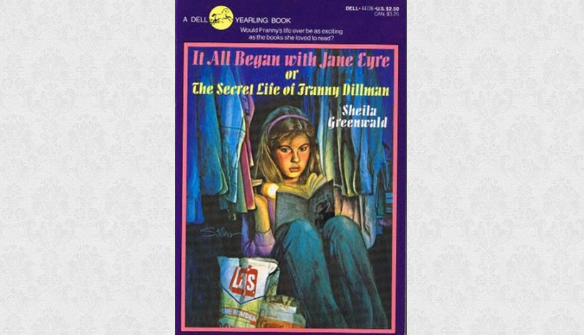 It All Began with Jane Eyre by Sheila Greenwald (1980)