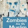 zombiesatemymuslim