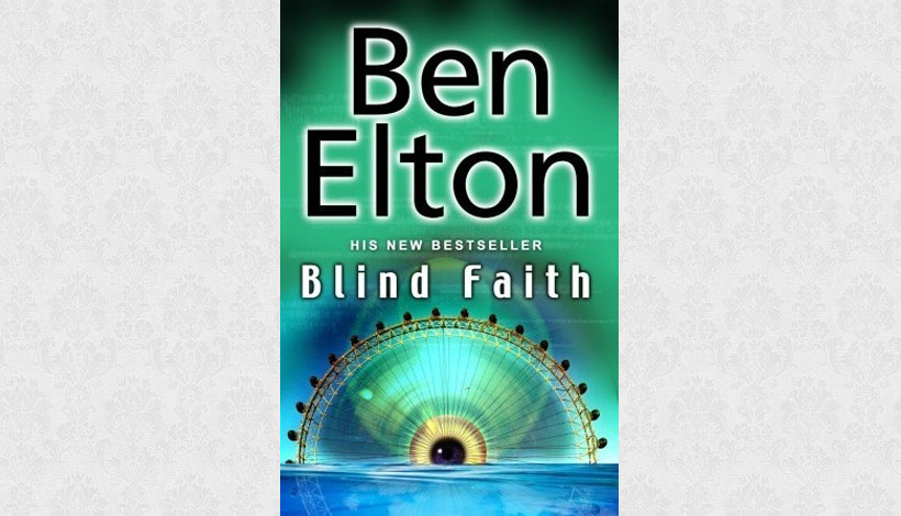 Blind Faith by Ben Elton (2007)