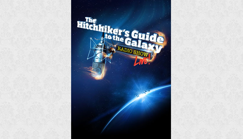 The Hitchhiker's Guide to the Galaxy Radio Show Live! (2012)