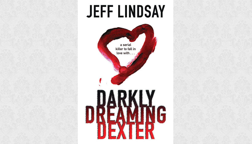 Darkly Dreaming Dexter by Jeff Lindsay (2004)