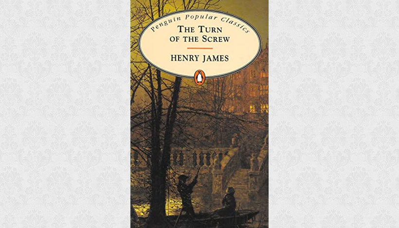 The Turn of the Screw by Henry James (1898)