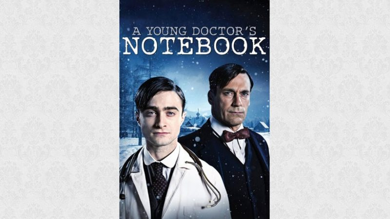 A Young Doctor's Notebook 2012