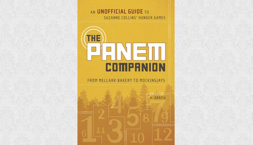 The Panem Companion by V Arrow (2012)