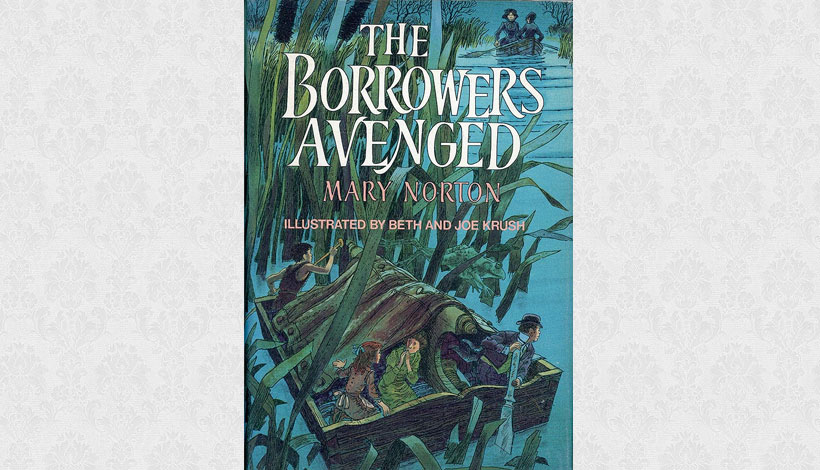 The Borrowers Avenged by Mary Norton (1982)