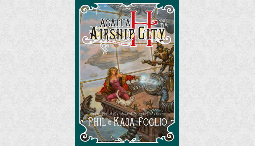 Agatha H and the Airship City by Phil & Kaja Foglio (2011)