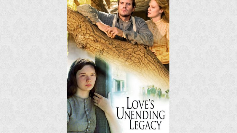 Love's Unending Legacy 2007