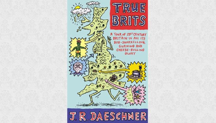 True Brits by J.R. Daeschner (2004)