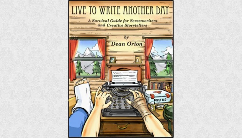Live To Write Another Day by Dean Orion (2013)