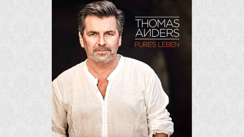 Thomas Anders - Pures Leben cover