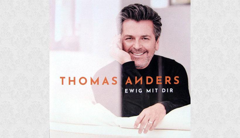Thomas Anders – Ewig mit dir (2018)